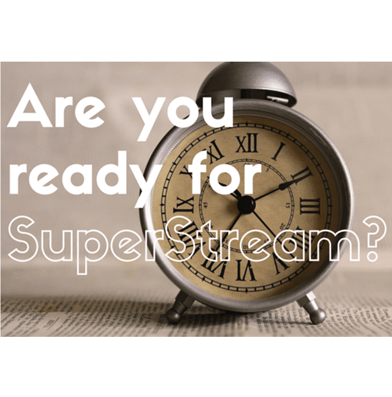 SuperStream Deadline approaching!