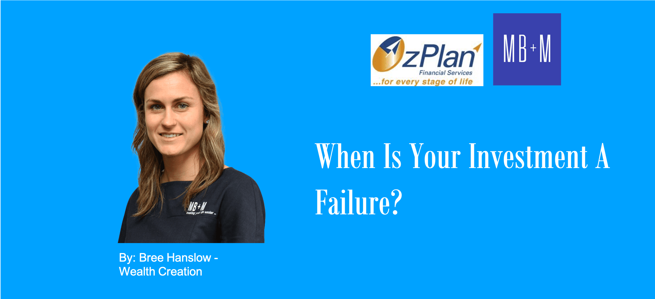 When is your investment a failure?