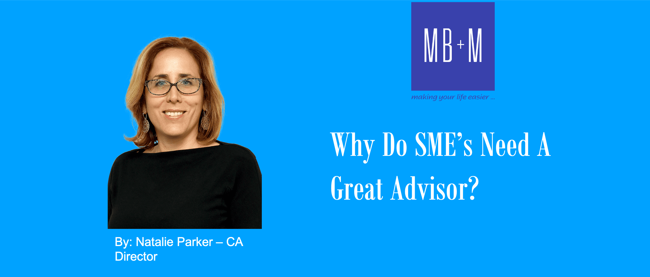 Why do SME's need a great advisor?