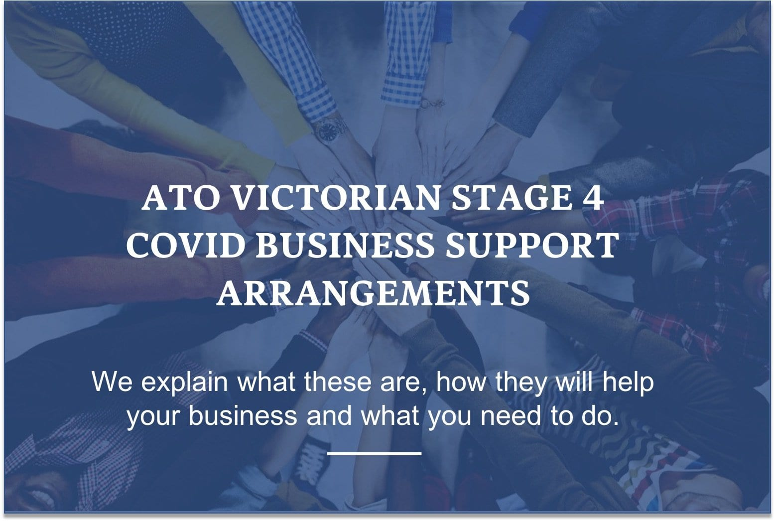 ATO Support For Stage 4 Restrictions in Victoria.