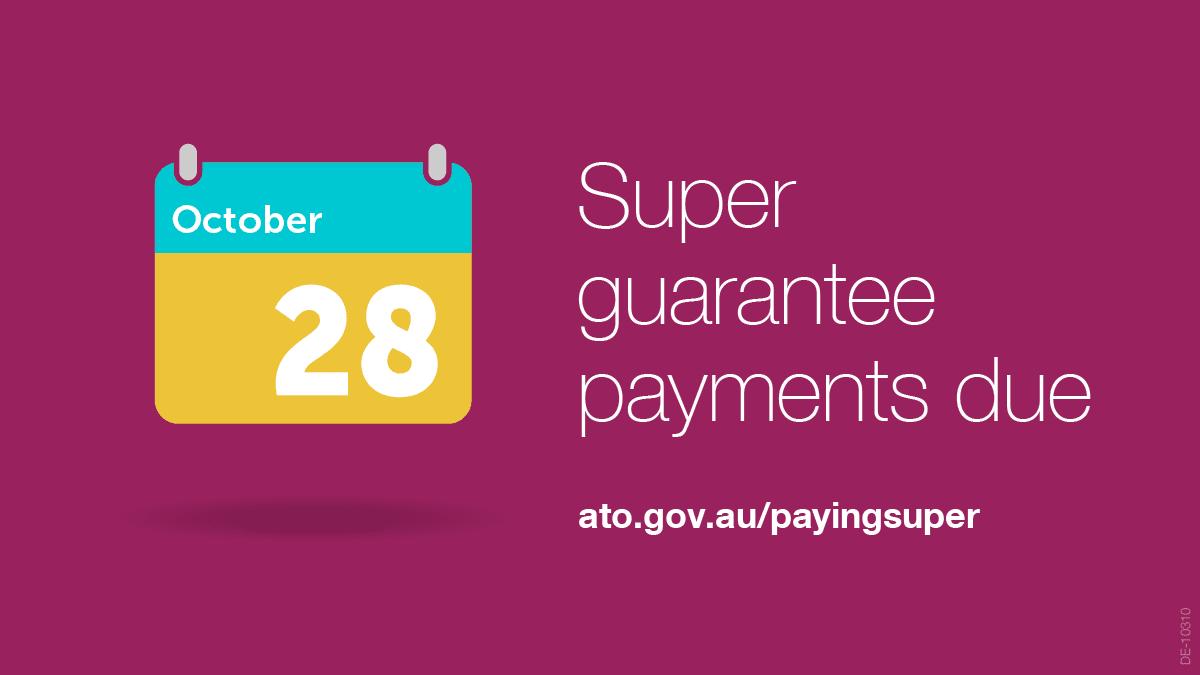 Sept Quarter  Superannuation Guarantee Contribution Due Soon
