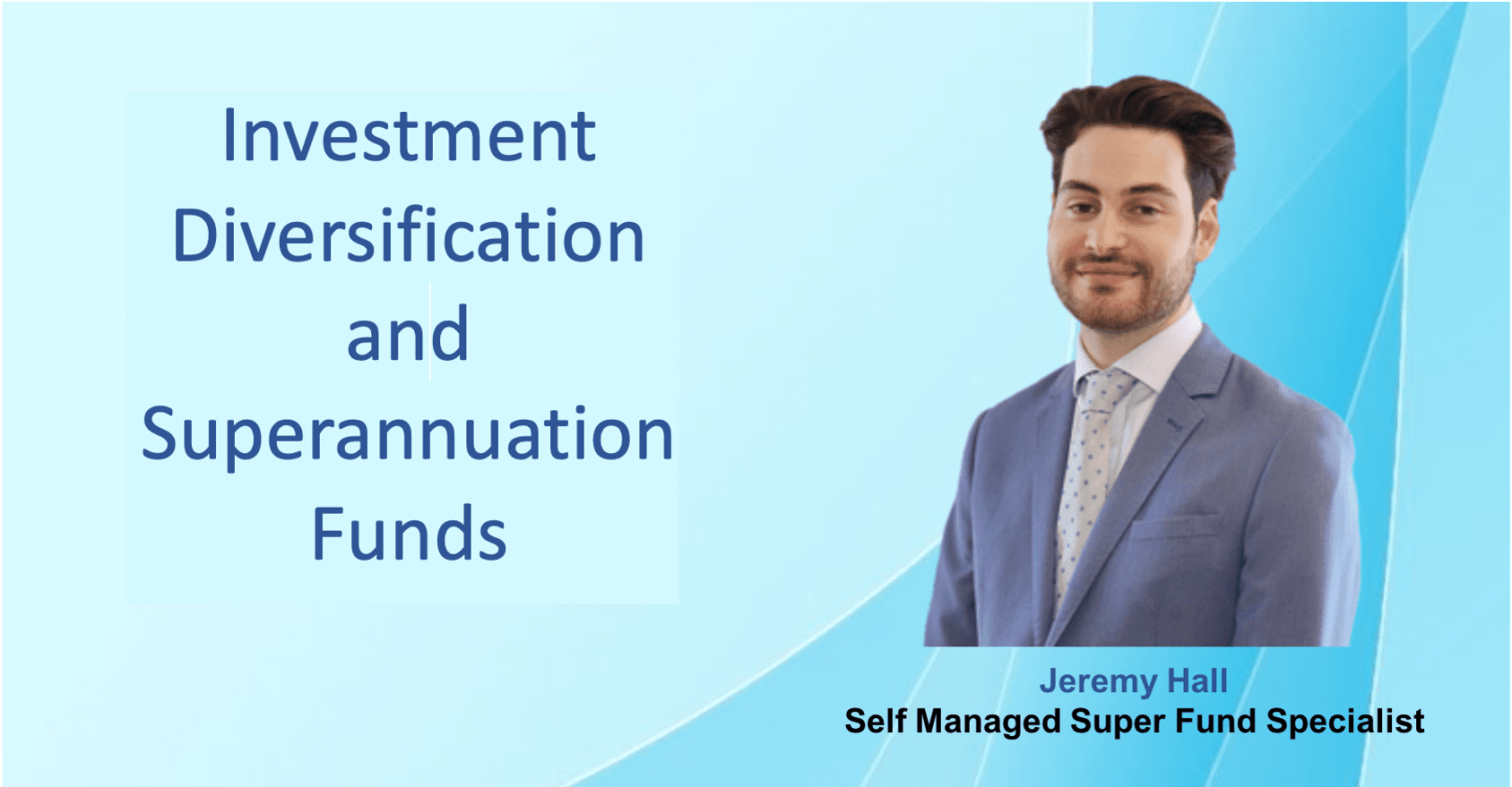 Investment Diversification and Superannuation Funds