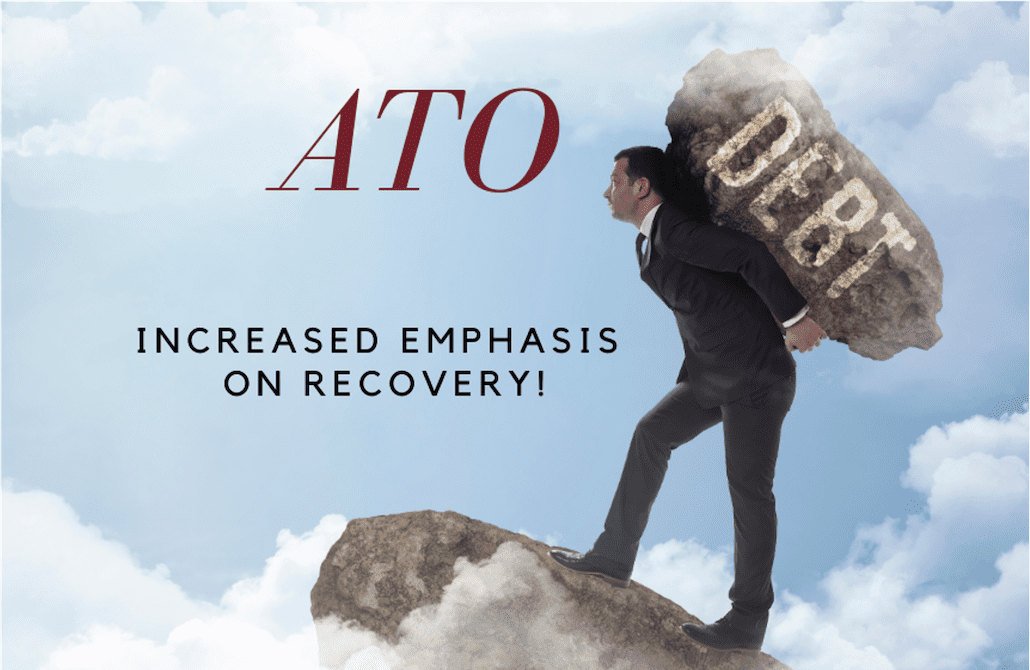 ATO Increasing Emphasis On Debt Recovery