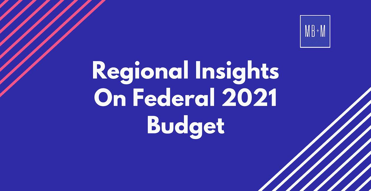 Regional Insights On Federal 2021 Budget